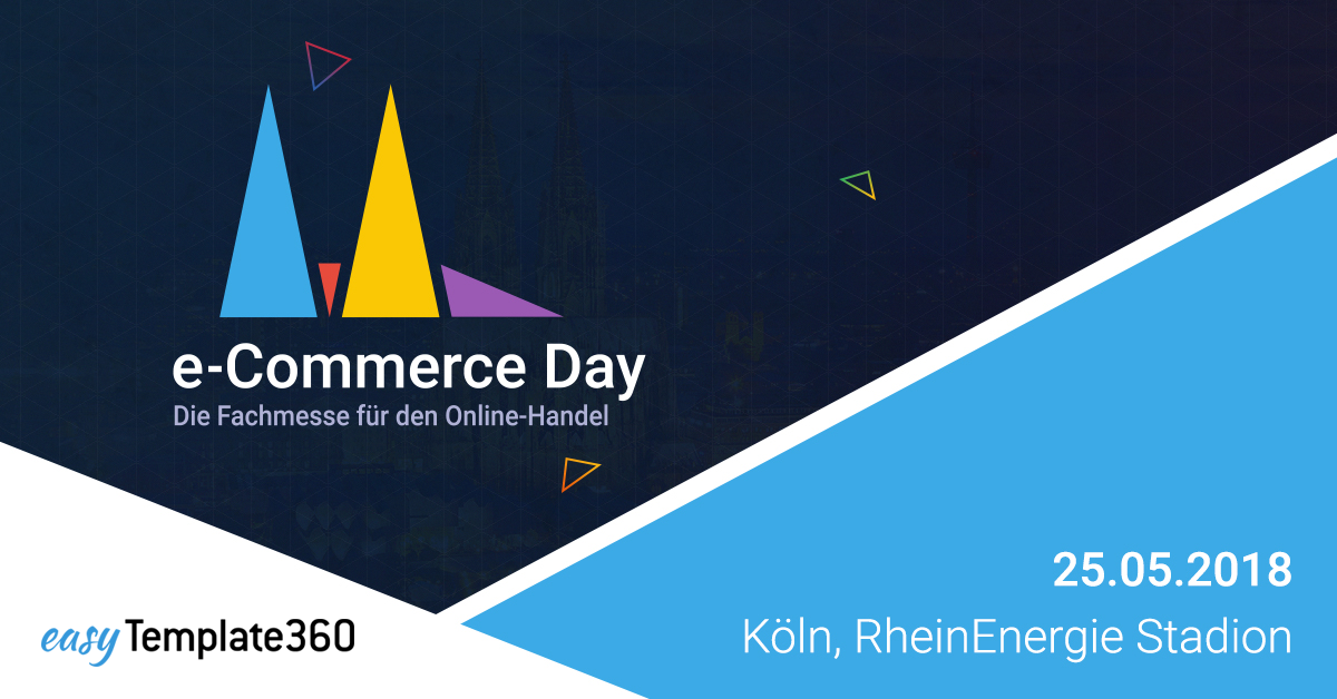 On the road again: easyTemplate360 @e-Commerce Day in Köln